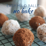 Easy Milo balls | no bake